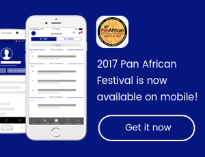 Get the 2017 Pan African Festival Event App Now!